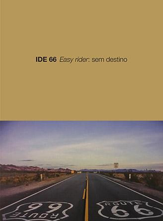 Revista IDE – Edição 66 – Easy rider: Sem Destino